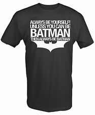 Men's Black Funny Always be Batman T Shirt Wayne Comic Tee Gotham TShirt NEW
