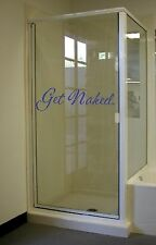 """23"""" Get Naked Shower Vinyl Decal Funny Wall Art Quote Mural Guest Bathroom Tub"""