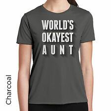 T-Shirt Worlds Okayest Aunt Funny Great Gift Birthday Women's Humor 68
