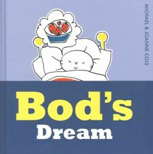 NEW Bod's Dream by Joanne Cole Hardcover Book Free Shipping