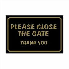 Please Close the Gate Thanks 160 x 105 Plastic Sign / Sticker House, Garden, Pet