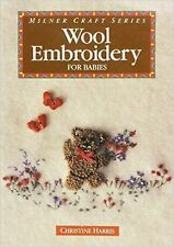 NEW Wool Embroidery for Babies by Christine Harris Paperback Book Free Shipping