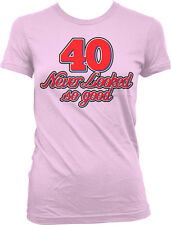 40 Never Looked So Good Birthday Forty Handsome Pretty Juniors  Girls T-shirt