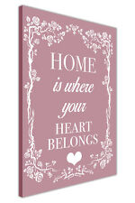 HOME IS WHERE THE HEART BELONGS QUOTE CANVAS WALL ART PRINTS FRAMED PICTURES