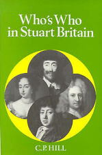 Whos Who in Stuart Britain (Whos Who in British Histor