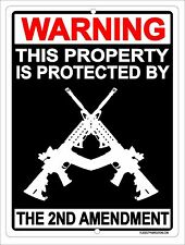 WARNING PROTECTED BY THE 2ND AMENDMENT 9x12 METAL ALUMINUM GUN KEEP OUT DANGER