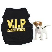 Small Dog Puppy VIP Pattern Clothes Pet Clothes T Shirt Vest Jumper Coat Apparel