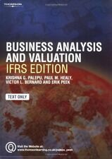 Business Analysis and Valuation: IFRS edition - Text Only, Krishna G. Palepu & P