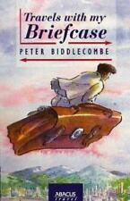 TRAVELS WITH MY BRIEFCASE: AROUND THE WORLD - ON EXPENSES, PETER BIDDLECOMBE, Us