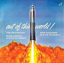 Out of This World! - Spotnicks/Garcia,Russ & His Orchestra/Goodwin,Ron New & Sea