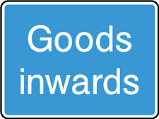 Goods Inwards Sign, Stickers, Plastic, Various Sizes