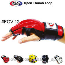 FAIRTEX FGV12 ULTIMATE COMBAT GLOVES OPEN THUMB LOOP MARTIAL ARTS MMA K1 BOXING