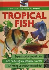 Quick-N-Easy Guide to Keeping Tropical Fish, , Good Condition Book, ISBN 9781842