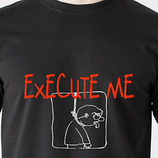 Execute Me death penalty jail cops fight bar beer 69 naughty retro Funny T-Shirt