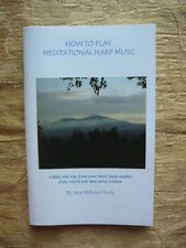 HOW TO PLAY MEDITATIONAL HARP MUSIC - Booklet w. demo. CD Jane Wilcox Hively