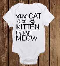Adorable Baby Girl Onesie - You've cat to be kitten me right meow - Clothes