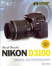 NEW David Busch's Nikon D3100 Guide to Digital SLR Photography by David Busch Pa