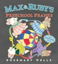 Max and Ruby's Preschool Pranks by Rosemary Wells c2016 NEW Hardcover