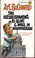 Art Buchwald: Establishment Is Alive and Well in Washington. : Crest 986746