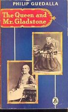 Philip Guedalla: Queen and Mr. Gladstone. : Hodder 958085