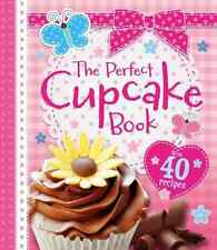 The Perfect Cupcake Book: With 40 Recipes, Igloo Books Ltd, Good Condition Book,