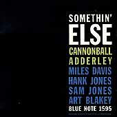 Somethin' Else [RVG Edition] [Remaster] by Cannonball Adderley (CD, Mar-1999)