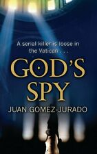 God's Spy, Juan Gomez-Jurado, Excellent Book