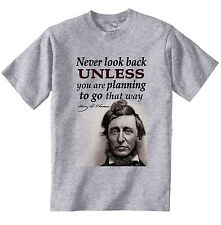 HENRY DAVID THOREAU NEVER LOOK BACK QUOTE - NEW COTTON GREY TSHIRT
