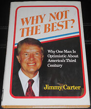 Carter Rare Hand Signed Book Why Not The Best