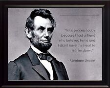 """Abraham Lincoln Photo Picture, Poster or Framed Quote """"I'm a Success Today .."""""""