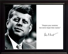 John F Kennedy - JFK Photo Picture, Poster or Framed Quote: Forgive your enemies