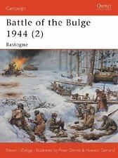 Campaign: Battle of the Bulge 1944 (2) : Bastogne 145 by Steven J. Zaloga...