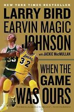 WHEN THE GAME WAS OURS - BIRD & JOHNSON - PAPERBACK - NY TIMES BESTSELLER