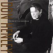 The End of the Innocence by Don Henley (CD, Jun-1989, Geffen)