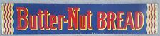 Butter-Nut Bread Embossed Metal Sign Non Porcelain Store Sign 1950's Door Push