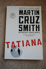 Martin Cruz Smith TATIANA – Signed & Advance Reader's Edition (paperback)