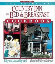 American Country Inn and Bed and Breakfast Cookbook: The American Country Inn...