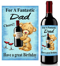 Birthday Gift Wine Bottle Label Personalised for Dad Brother Uncle Sticky Label