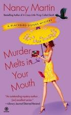 Murder Melts in Your Mouth by Nancy Martin (2009, Paperback) Cozy Mystery