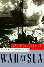 War at Sea : A Naval History of World War II by Nathan Miller (1995, Hardcover)