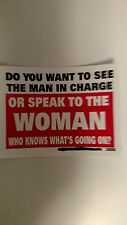Man in Charge or The Woman that knows what is Going On RG01A Bumper Sticker