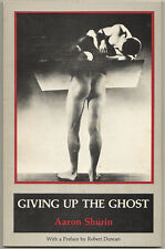 SHURIN, Aaron / GIVING UP THE GHOST 1980  1st ed