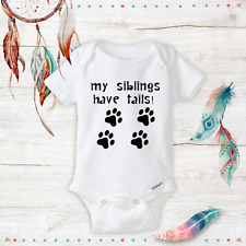 Unisex Baby Onesies My Sibling have tails Baby Shower Gift Newborn Infant Paw