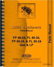 Allis Chalmers FP40-24 PF50-24 FPL40-24 Forklift Parts Manual (AC-P-FP 40-24+)