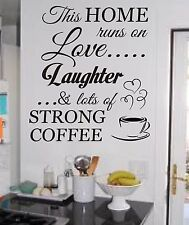 THIS HOME RUNS ON LOVE LAUGHTER & STRONG COFFEE QUOTE WALL ART STICKER DIY HOME