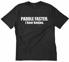 Paddle Faster I Hear Banjos T-shirt Funny Party Humor Geek Nerd Tee Shirt S-5XL