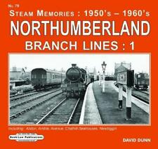 Northumberland Branch Lines 1 by David Dunn Hardcover Book