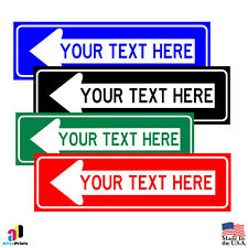 CUSTOM Personalized Your Text Here With Left Arrow Aluminum Parking Safety Sign