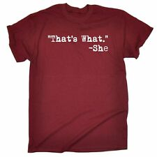 Funny Mens T Shirts That's What She Said Comedy T-Shirt Birthday Novelty