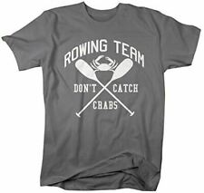 Shirts By Sarah Men's Funny Rowing T-Shirt Crew Rower Shirts Don't Catch Crabs